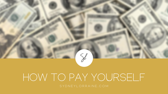 How To Pay Yourself